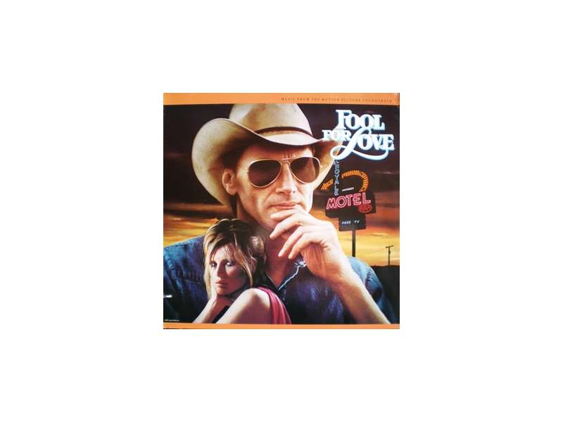 Fool For Love: Music From The Motion Picture Soundtrack