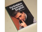 Forbidden American English - Richard A. Spears