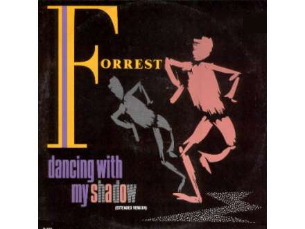 Forrest - Dancing With My Shadow / Could This Be Love