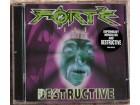 Forte – Destructive