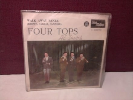 Four Tops - Walk Away Renee / If I Were A Carpenter