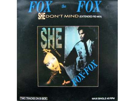 Fox The Fox - She Don`t Mind (Extended Re-Mix)