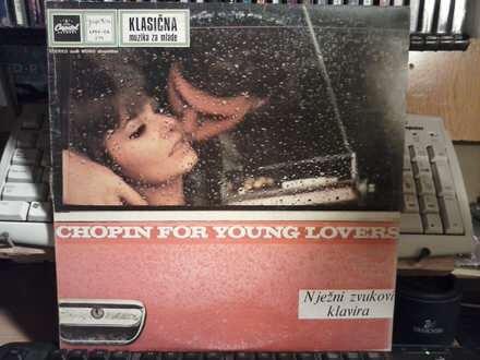 Frédéric Chopin, Leonard Pennario - Chopin Za Mlade Ljubavnike