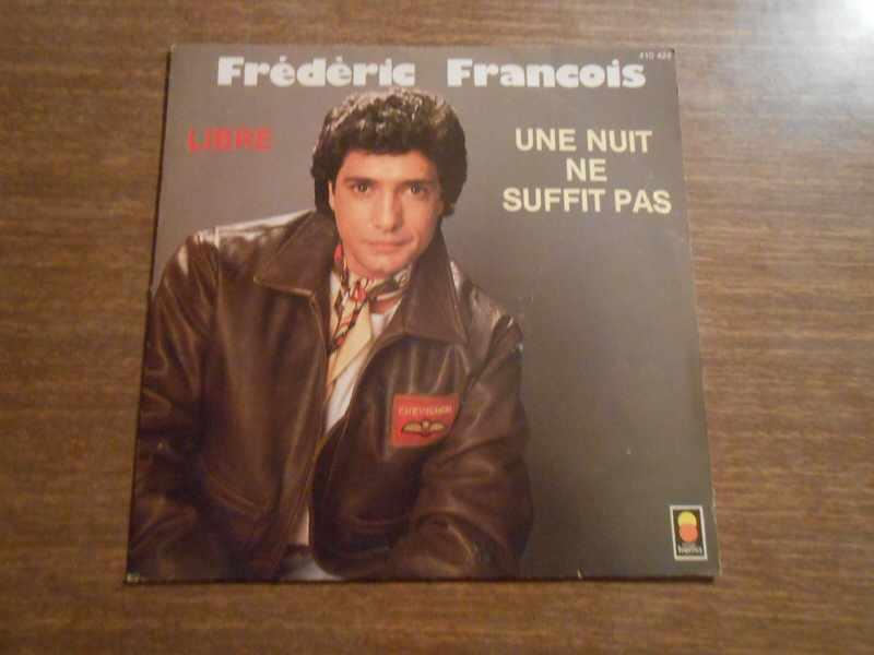Frédéric François - Une Nuit Ne Suffit Pas / Libre
