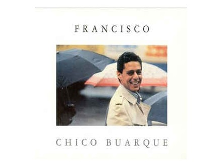 Francisco, Chico Buarque, CD