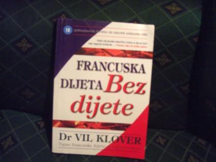 Francuska dijeta, bez dijete, dr Vil Klover