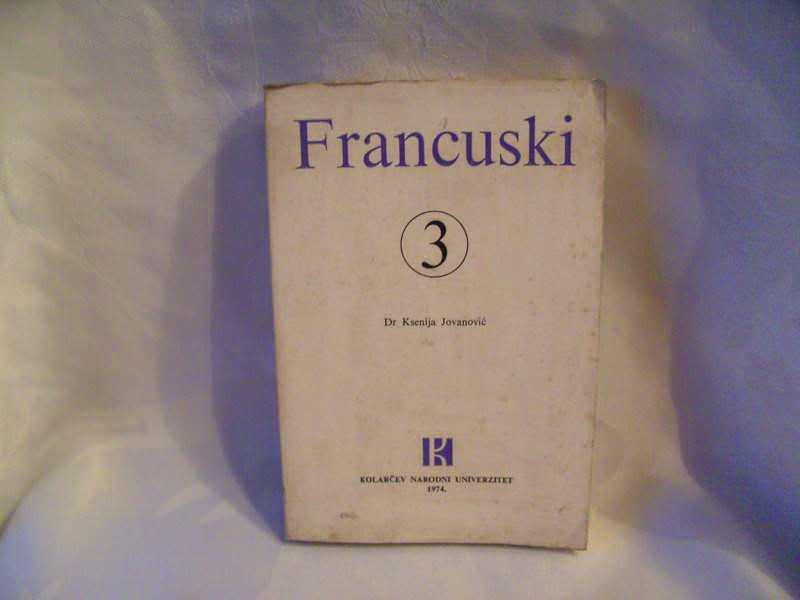 Francuski 3, Ksenija Jovanović