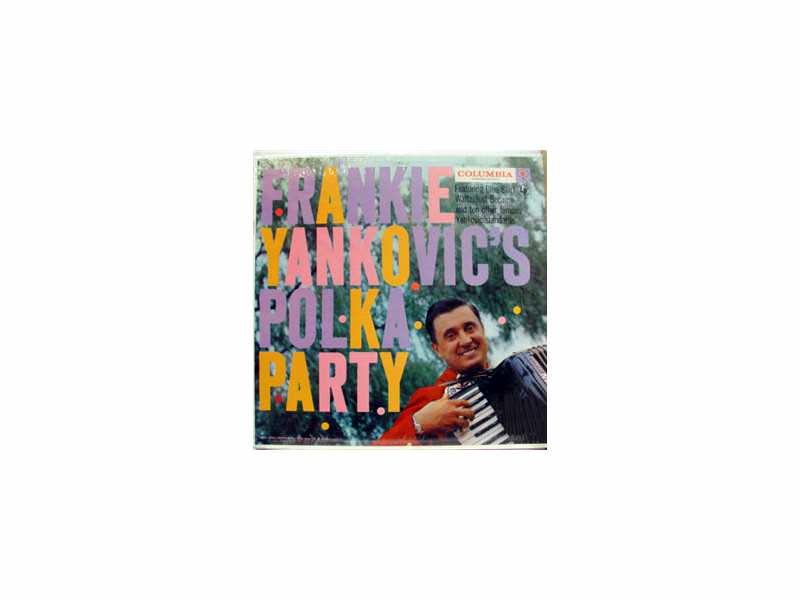 Frank Yankovic - Polka Party