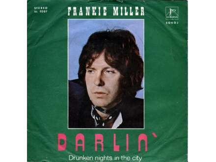 Frankie Miller - Darlin` / Drunken Nights In The City