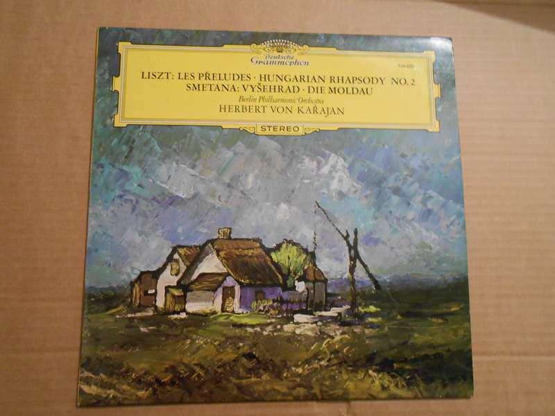 Franz Liszt, Bedřich Smetana, Berliner Philharmoniker, Herbert Von Karajan - Les Préludes · Ungarische Rhapsodie Nr. 2 / Vyšehrad · Die Moldau