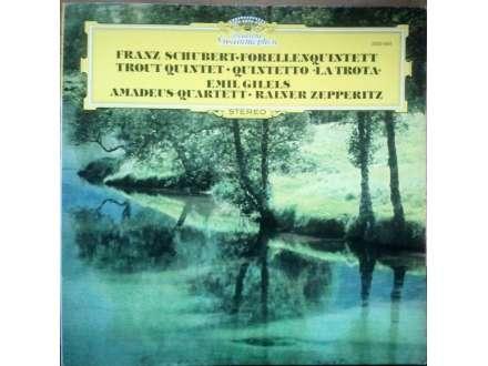 "Franz Schubert, Emil Gilels, Rainer Zepperitz, Amadeus-Quartett - Forellenquintett • Trout Quintet • Quintetto ""La Trota"""