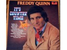 Freddy Quinn ‎– It`s Country Time