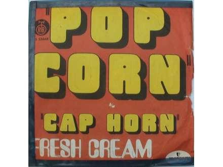 Fresh Cream - Pop Corn / Cap Horn