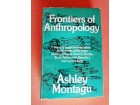 Frontiers of Antrophology