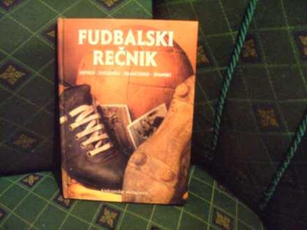Fudbalski rečnik, srpsko-englesko-francusko-španski