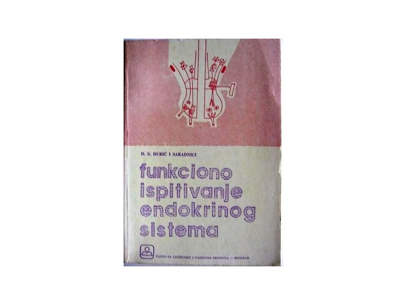 Funkciono ispitivanje endokrinog sistema - D.S.Đurić