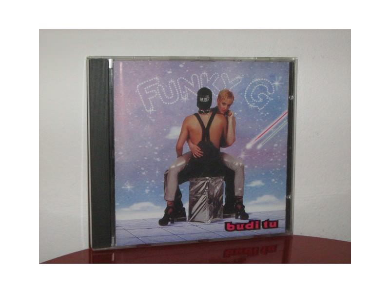 Funky G - Budi tu