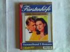Furstenhofe Sammelband - Liebe, Glanz und Gloria