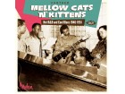 Further Mellow Cats`n`Kittens - Hot R&B And Cool Blues