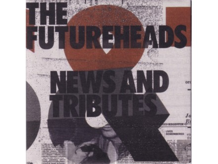 Futureheads, The - News And Tributes