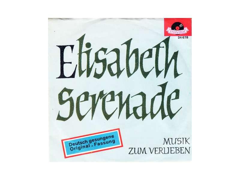 Günter Kallmann Chor - Elisabeth-Serenade