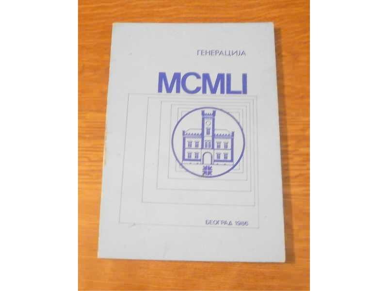 GENERACIJA MCMLI(GENERACIJA LEKARA IZ 1951.GODINE)