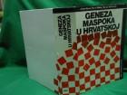 GENEZA MASPOKA U HRVATSKOJ-Hrvatski nacionalizam-JKesar