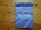 GEORGIJE MANDZARIDIS - GLOBALIZACIJA I UNIVERZALNOST