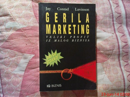 GERILA  MARKETING  - JAY --  CONRAD -  LEVINSON