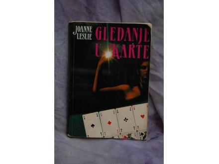 GLEDANJE U KARTE -  Joanne Leslie