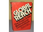 GLOBAL REACH The Power of the Multinational Corporation