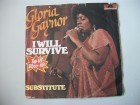 GLORIA GAYNOR I will survive/Substitute