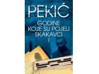 GODINE KOJE SU POJELI SKAKAVCI I - Borislav Pekić