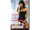GOLA ISTINA Nives Celzijus  +