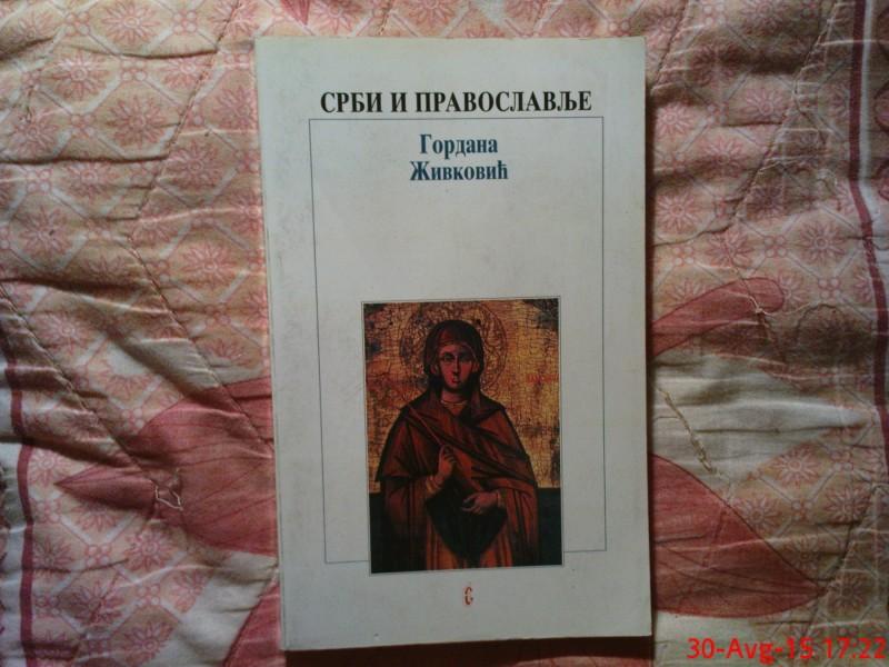 GORDANA ZIVKOVIC - SRBI I PRAVOSLAVLJE