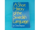GOSTA BERGMAN A Short History of the Swedish Language
