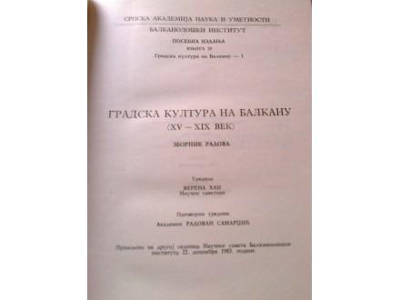 GRADSKA KULTURA NA BALKANU  XV - XIX VEK