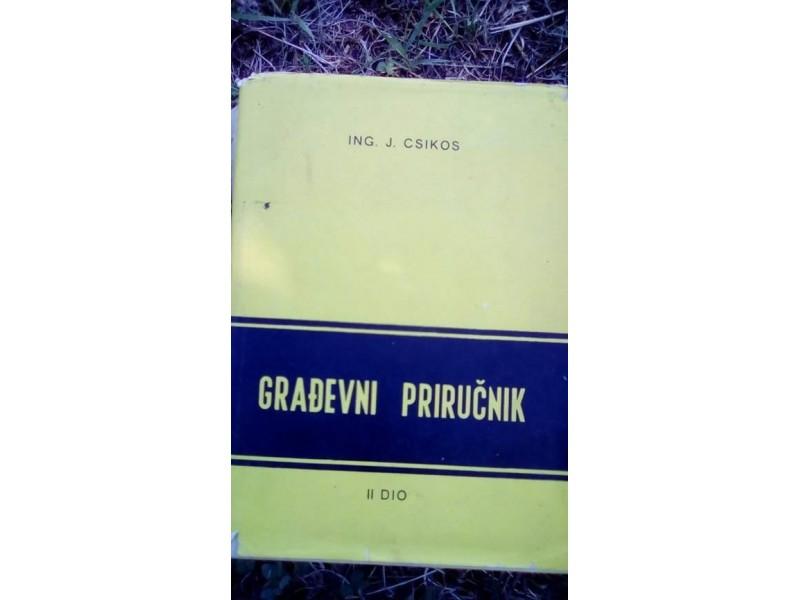 GRAĐEVNI PRIRUČNIK II DIO, ING. J. CSIKOS