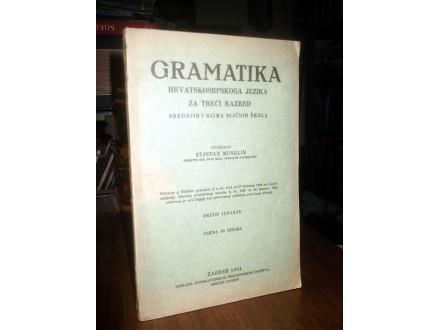 GRAMATIKA HRVATSKOSRPSKOGA JEZIKA - S. Musulin (1934)