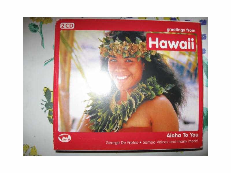 GREETINGS FROM HAWAII  2 CD