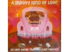 GROOVY KIND OF LOVE - 20 LOVE SONGS THAT WILL LAST FORE
