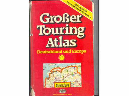GROSER TOURING ATLAS,Deutschland und Evropa