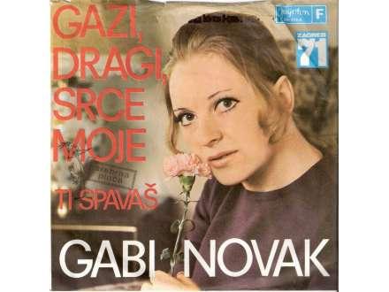 Gabi Novak - Gazi, Dragi, Srce Moje / Ti Spavaš