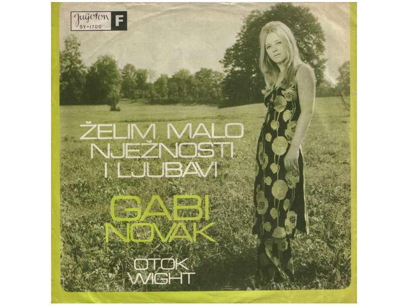 Gabi Novak - Želim Malo Nježnosti I Ljubavi / Otok Wight
