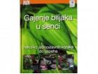 Gajenje biljaka u senci, Endrju Mikolajski, nova