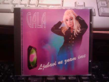 Gala (5) - Ljubavi Ne Znam Ime - CD
