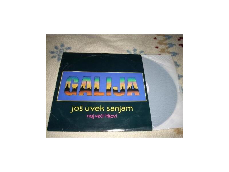 Galija-Još Uvek Sanjam (Najveći Hitovi) LP