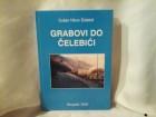 Garovi Do Čelebići Dušan Nikov Čelebić nova