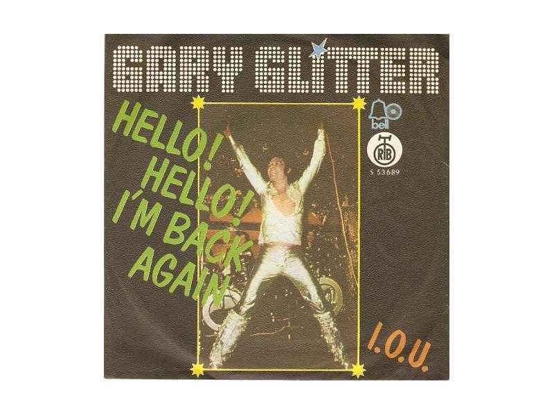 Gary Glitter - Hello! Hello! I`m Back Again