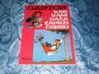 Gaston - Kad vam Gasa zaprzi corbu
